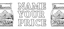 Name Your Price for Our Entire Catalogue