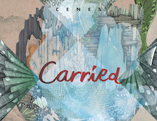 Cenes – Carried